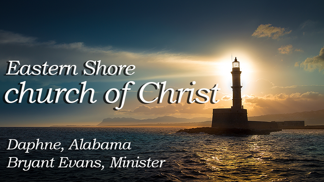 Eastern Shore Church of Christ - Home